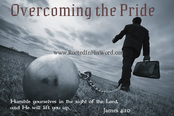 Overcoming the deadliest enemy - Pride